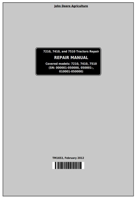 First Additional product image for - John Deere 7210, 7410, and 7510 2WD or MFWD Tractors Service Repair Manual (TM1653)