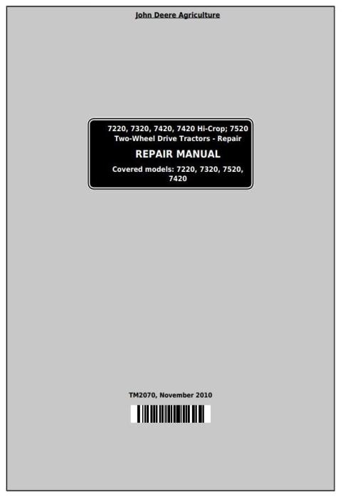 First Additional product image for - John Deere 7220, 7320, 7420, 7420 Hi-Crop, 7520 2-Wheel Drive Tractors Service Repair Manual (TM2070)
