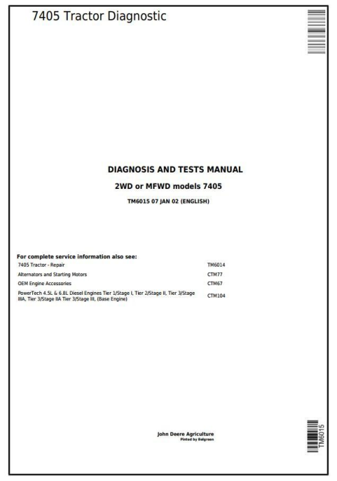 First Additional product image for - Tractors Models 7405, 2WD or MFWD Diagnostic and Tests Service Manual (TM6015)