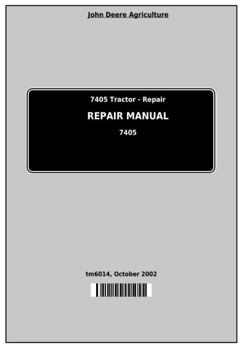 First Additional product image for - John Deere 7405 Tractor Service Repair Technical Manual (tm6014)