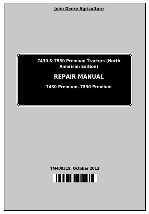 First Additional product image for - John Deere 7430 & 7530 Premium (North American Edition) Tractors Service Repair Manual (TM400319)