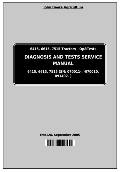 First Additional product image for - John Deere Tractors Models 6415, 6615, 7515 (South America) Diagnostic and Tests Service Manual (TM8128)