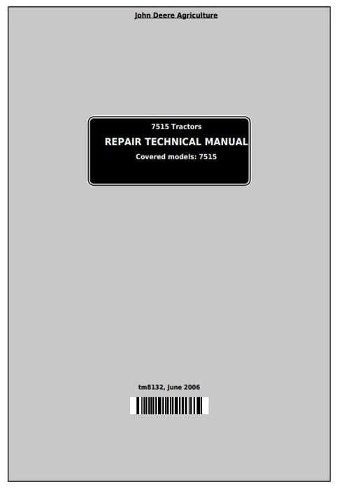 First Additional product image for - John Deere 7515 2WD or MFWD Tractors Service Repair Technical Manual (tm8132)
