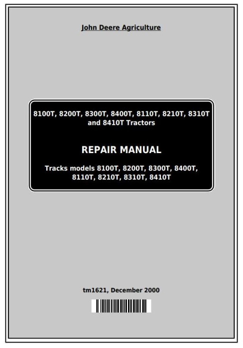 First Additional product image for - John Deere 8100T, 8200T, 8300T, 8400T, 8110T, 8210T, 8310T, 8410T Tractors Service Repair Manual (tm1621)