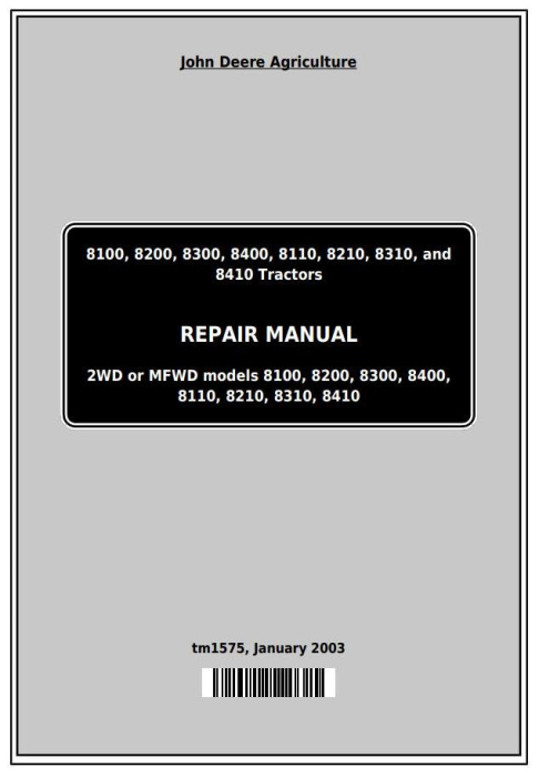 First Additional product image for - John Deere 8100, 8200, 8300, 8400, 8110, 8210, 8310, 8410 Tractors Service Repair Technical Manual TM1575