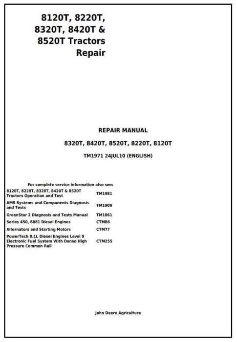 First Additional product image for - John Deere 8120T, 8220T, 8320T, 8420T & 8520T Tracks Tractors Service Repair Manual (TM1971)