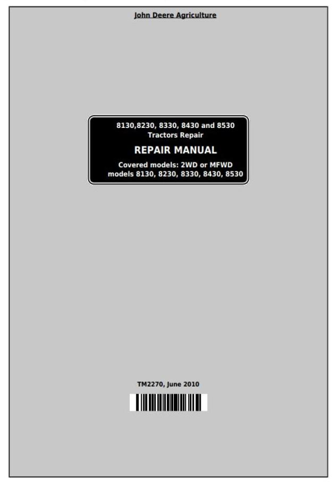 First Additional product image for - John Deere 8130, 8230, 8330, 8430 and 8530 2WD or MFWD Tractors Service Repair Manual (TM2270)