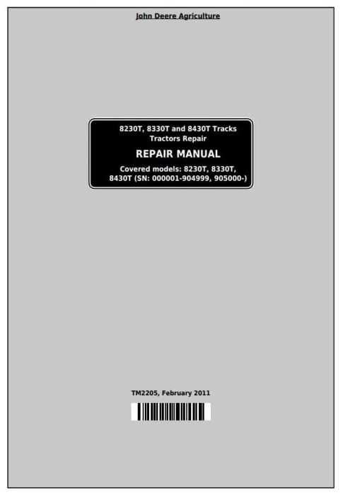 First Additional product image for - John Deere 8230T, 8330T and 8430T Track Tractors Service Repair Technical Manual (TM2205)