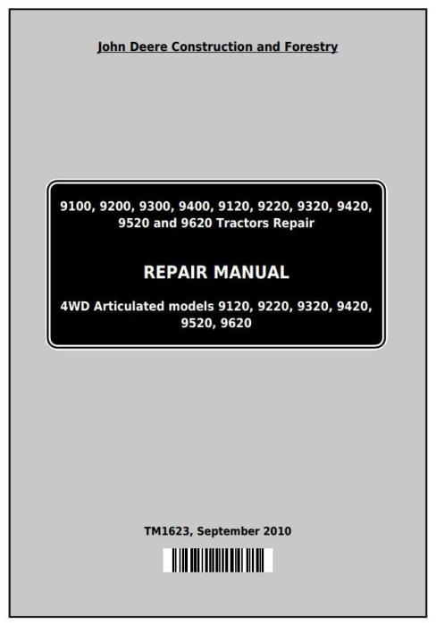 First Additional product image for - John Deere 9100, 9200, 9300, 9400, 9120, 9220, 9320, 9420, 9520, 9620 Tractors Repair Manual (TM1623)
