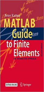 matlab guide to finite elements: an interactive approach 2nd edition
