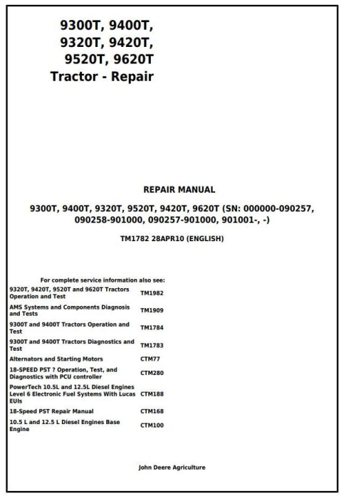 First Additional product image for - John Deere 9300T, 9400T, 9320T, 9420T, 9520T, 9620T Tracks Tractors Service Repair Manual (TM1782)