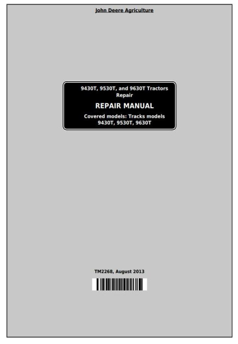 First Additional product image for - John Deere 9430T, 9530T, and 9630T Tracks Tractors Service Repair Manual (TM2268)