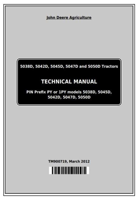 First Additional product image for - Deere 5036D, 5038D, 5039D, 5042D, 5045D, 5047D, 5050D, 5105, 5305 Tractors Technical Manual TM900719