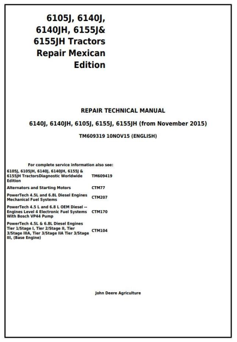 First Additional product image for - John Deere 6105J, 6140J, 6140JH, 6155J, 6155JH Mexican Edition Tractors Repair Manual (TM609319)