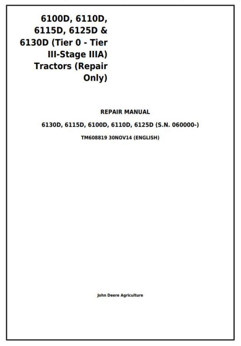 First Additional product image for - John Deere 6100D, 6110D, 6115D, 6125D & 6130D Tractors Service Repair Manual (TM608819)