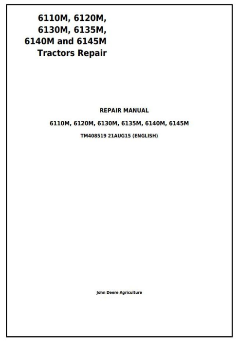 First Additional product image for - John Deere 6110M, 6120M, 6130M, 6135M, 6140M, 6145M Tractors Service Repair Manual (TM408519)