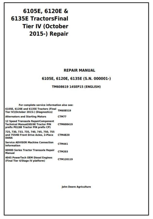 First Additional product image for - John Deere 6105E, 6120E, 6135E Final Tier IV (from 10.2015) Tractors Service Repair Manual (TM608619)