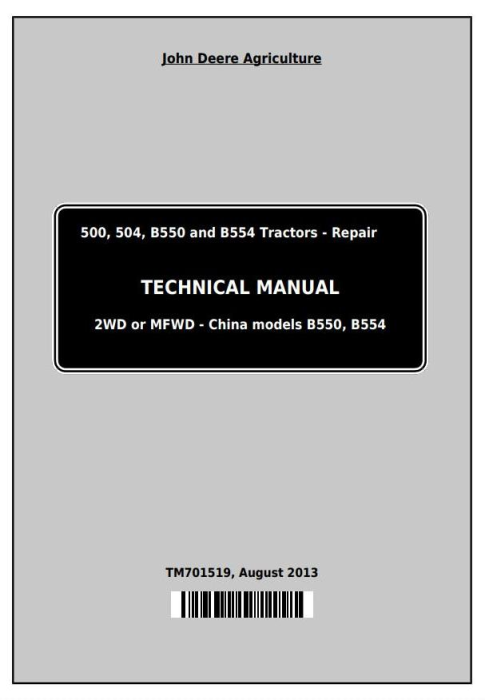 First Additional product image for - Deere Tractors 500, 504, B550 and B554 (China) All Inclusive Technical Service  Manual (TM701519)