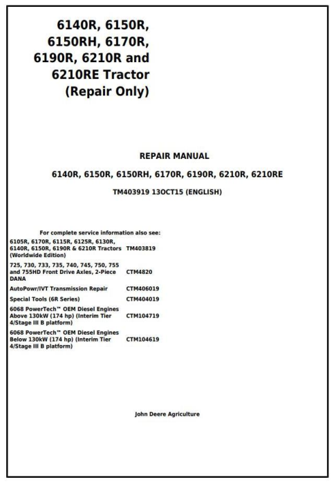 First Additional product image for - John Deere 6140R, 6150R, 6150RH, 6170R, 6190R, 6210R, 6210RE Tractor Service Repair Manual (TM403919)