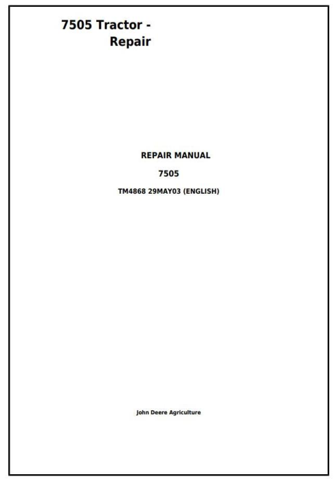 First Additional product image for - John Deere 7505 Tractor - 2WD or MFWD Service Repair Technical Manual (tm4868)
