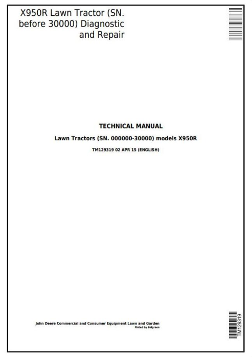 First Additional product image for - John Deere X950R Riding Lawn Tractor (SN.-30000) All Inclusive Technical Service Manual (TM129319)