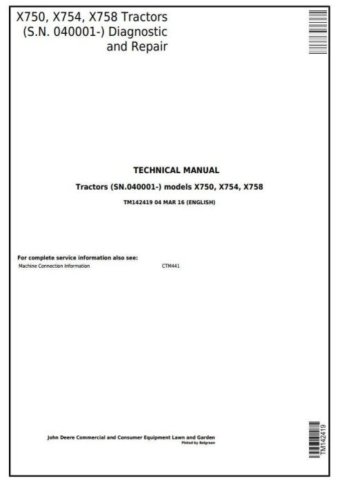 First Additional product image for - John Deere X750, X754, X758  Signature Series Tractors (SN.040001-) Technical Sevice Manual (TM142419)