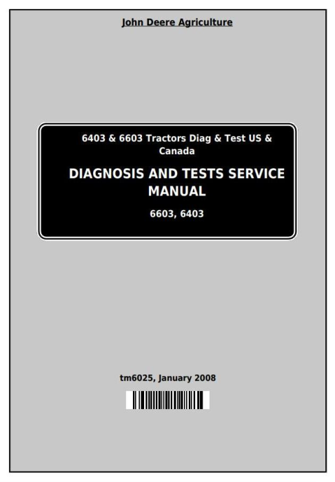 First Additional product image for - John Deere Tractors 6403, 6603 (North America) Diagnosis and Tests Service Manual (TM6025)