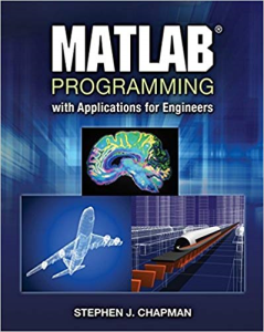 matlab programming with applications for engineers 1st edition