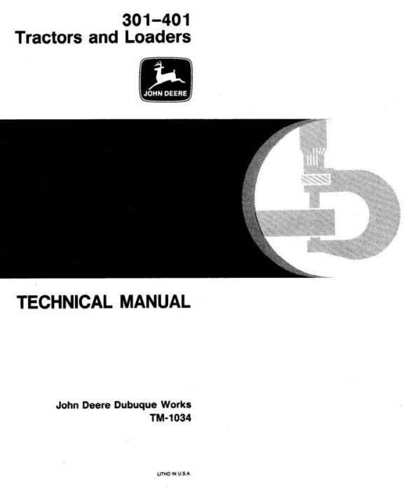 First Additional product image for - John Deere 301, 401 Utility Construction Tractor Technical Service Manual (tm1034)