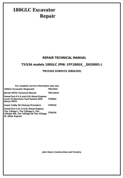 First Additional product image for - John Deere 180GLC (PIN: 1FF180GX__D020001-) T3/S3A Excavator Service Repair Manual (TM12545)