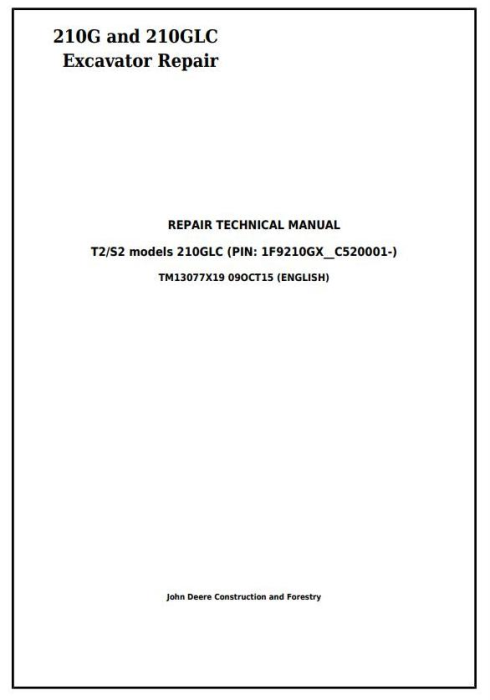 First Additional product image for - John Deere 210G, 210GLC (PIN: 1F9210GX__C520001-) T2/S2 Excavator Service Repair Manual (TM13077X19)