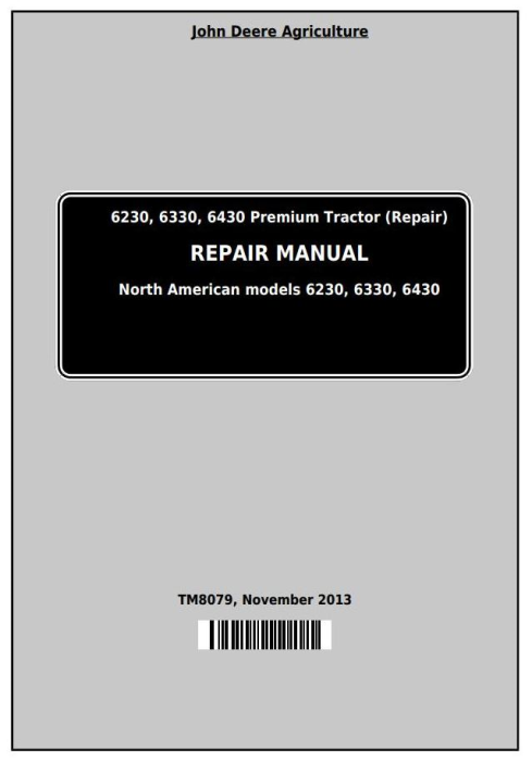 First Additional product image for - John Deere Tractors 6230, 6330, 6430 Premium (North American) Service Repair Technical Manual (TM8079)