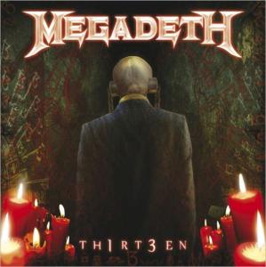 MEGADETH Th1rt3en (Thirteen) (2011) (ROADRUNNER RECORDS) (13 TRACKS) 320 Kbps MP3 ALBUM | Music | Rock