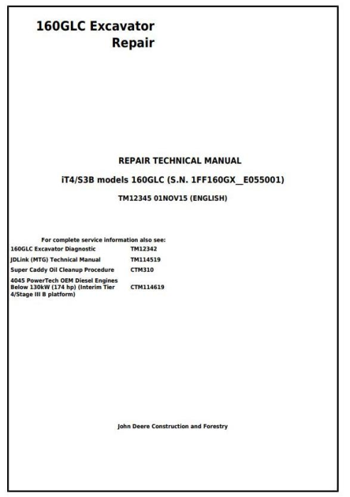 First Additional product image for - John Deere 160GLC (PIN: 1FF160GX__E055001-) iT4/S3B Excavator Service Repair Manual (TM12345)