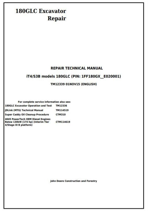 First Additional product image for - John Deere 180GLC (PIN: 1FF180GX__E020001-) iT4/S3B Excavator Service Repair Manual (TM12339)