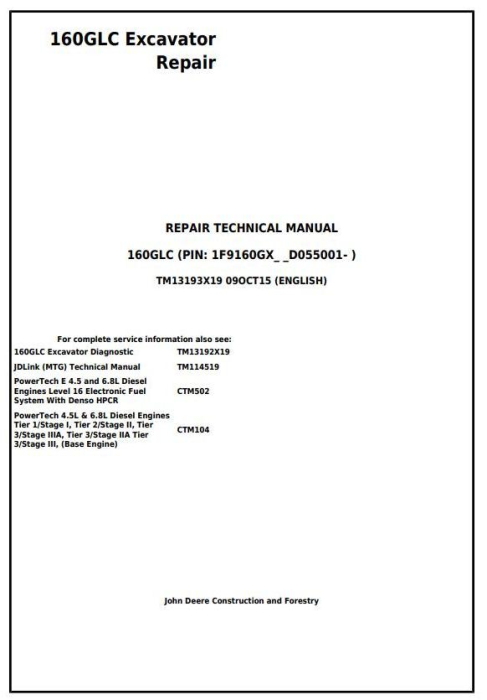 First Additional product image for - John Deere 160GLC (PIN:1F9160GX__D055001-) Excavator Service Repair Technical Manual (TM13193X19)