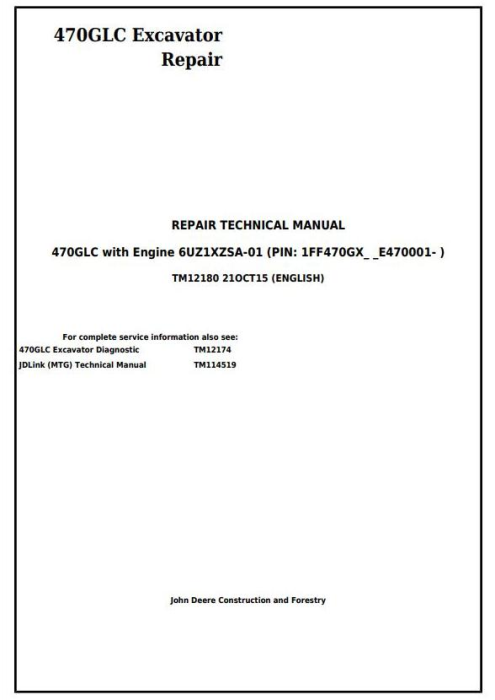 First Additional product image for - John Deere 470GLC Excavator with 6UZ1XZSA-01 Engine Service Repair Technical Manual (TM12180)