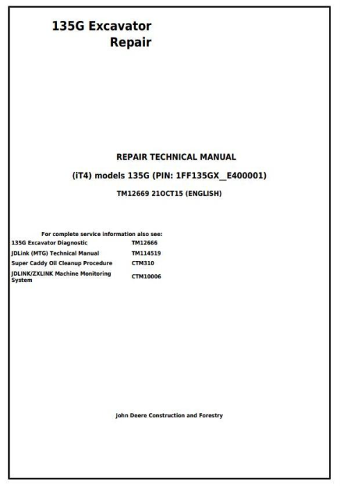 First Additional product image for - John Deere 135G (PIN: 1FF135GX__E400001-) iT4 Excavator Service Repair Manual (TM12669)