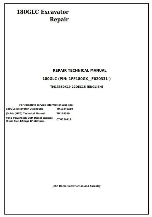 First Additional product image for - John Deere 180GLC (PIN: 1FF180GX__F020331-) Excavator Service Repair Manual (TM13350X19)