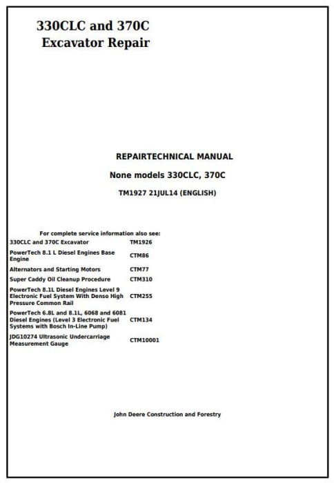 First Additional product image for - John Deere 330CLC and 370C Excavator Service Repair Technical Manual (TM1927)