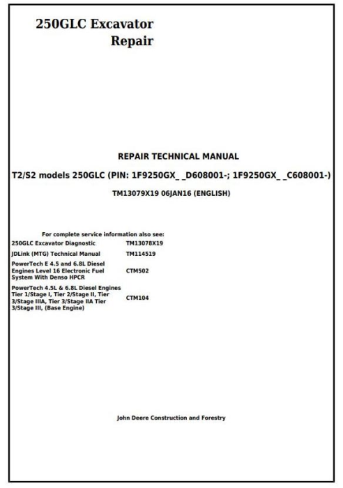 First Additional product image for - John Deere 250GLC (T2/S2) Excavator Service Repair Technical Manual (TM13079X19)
