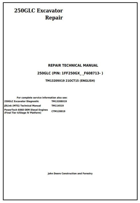 First Additional product image for - John Deere 250GLC (PIN: 1FF250GX__F608713-) Excavator Service Repair Technical Manual (TM13209X19)