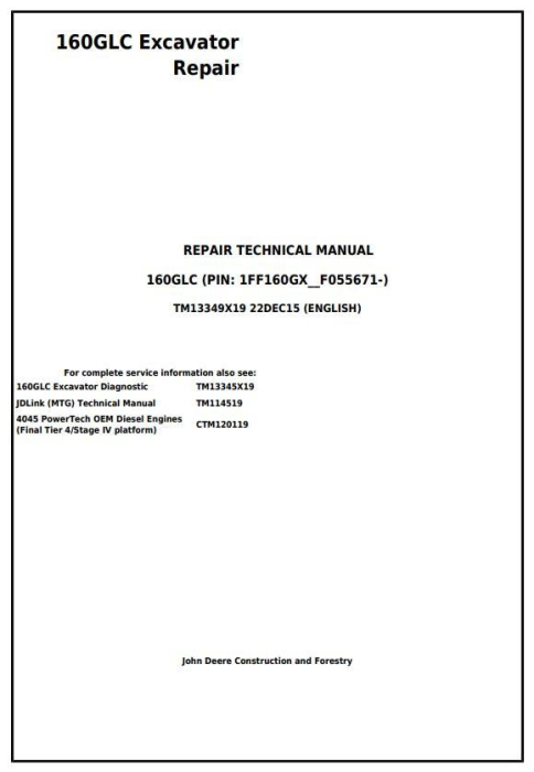 First Additional product image for - John Deere 160GLC (PIN: 1FF160GX__F055671-) Excavator Service Repair Technical Manual (TM13349X19)