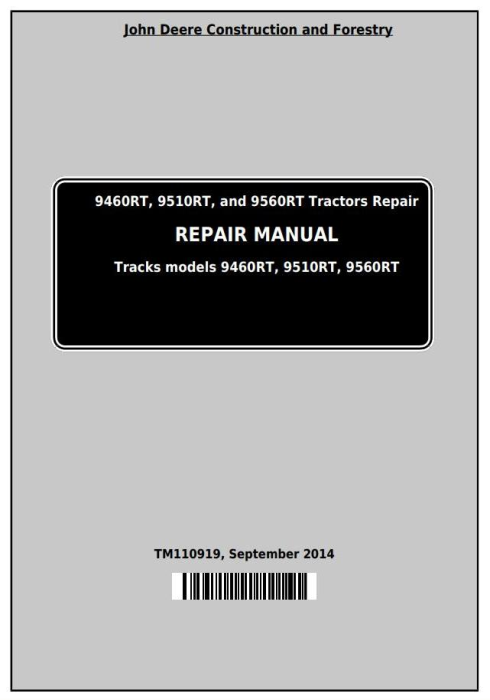 First Additional product image for - John Deere 9460RT, 9510RT and 9560RT (9RT Series) Tractors Service Repair Technical Manual (TM110919)