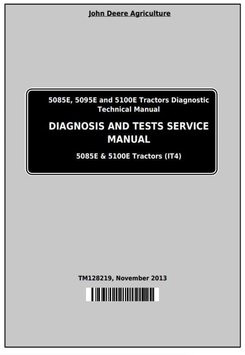 First Additional product image for - John Deere Tractors 5085E, 5095E and 5100E Diagnostic and Tests Service Manual (TM128219)
