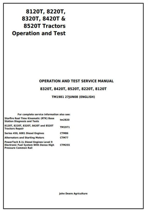 First Additional product image for - John Deere 8120T, 8220T, 8320T, 8420T, 8520T Tracks Tractor Operation & Test Service Manual (TM1981)