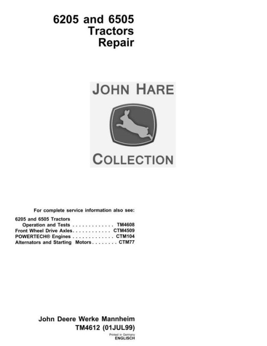 First Additional product image for - John Deere 6205, 6505 Tractors Service Repair Technical Manual (tm4612)