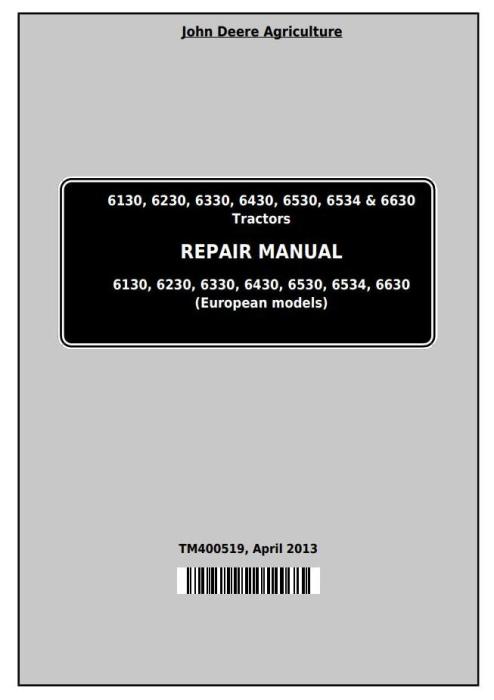 First Additional product image for - John Deere Tractors 6130, 6230, 6330, 6430, 6530, 6534, 6630 (European) Service Repair Manual (TM400519)
