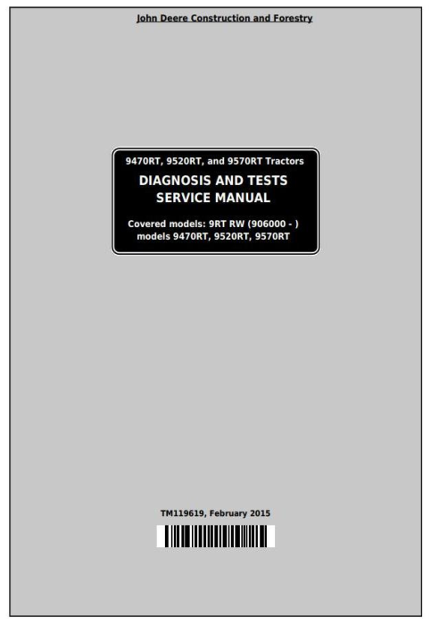 First Additional product image for - John Deere 9470RT, 9520RT, 9570RT Tracks Tractors Diagnosis and Tests Service Manual (TM119619)