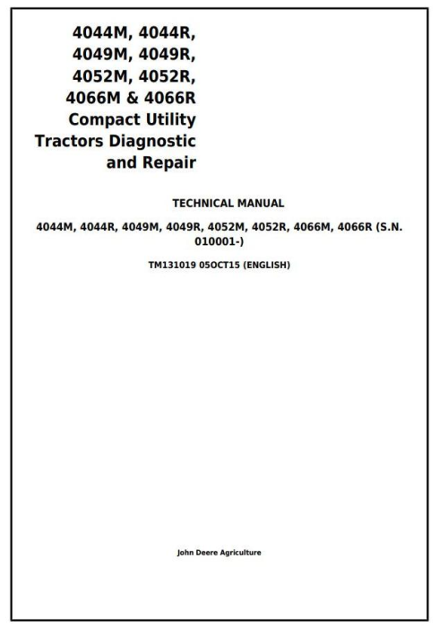 First Additional product image for - John Deere 4044M 4044R 4049M 4049R 4052M 4052R 4066M 4066R Tractors Technical Service Manual (TM131019)